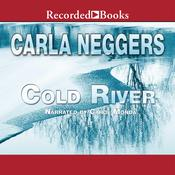 Cold River Audiobook, by Carla Neggers