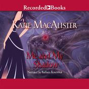 Me and My Shadow Audiobook, by Katie MacAlister