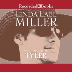 Montana Creeds: Tyler Audiobook, by Linda Lael Miller