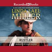 The Rustler: A Stone Creek Novel Audiobook, by Linda Lael Miller