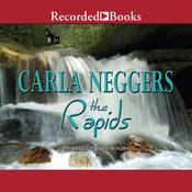 The Rapids Audiobook, by Carla Neggers