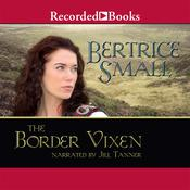 The Border Vixen Audiobook, by Bertrice Small