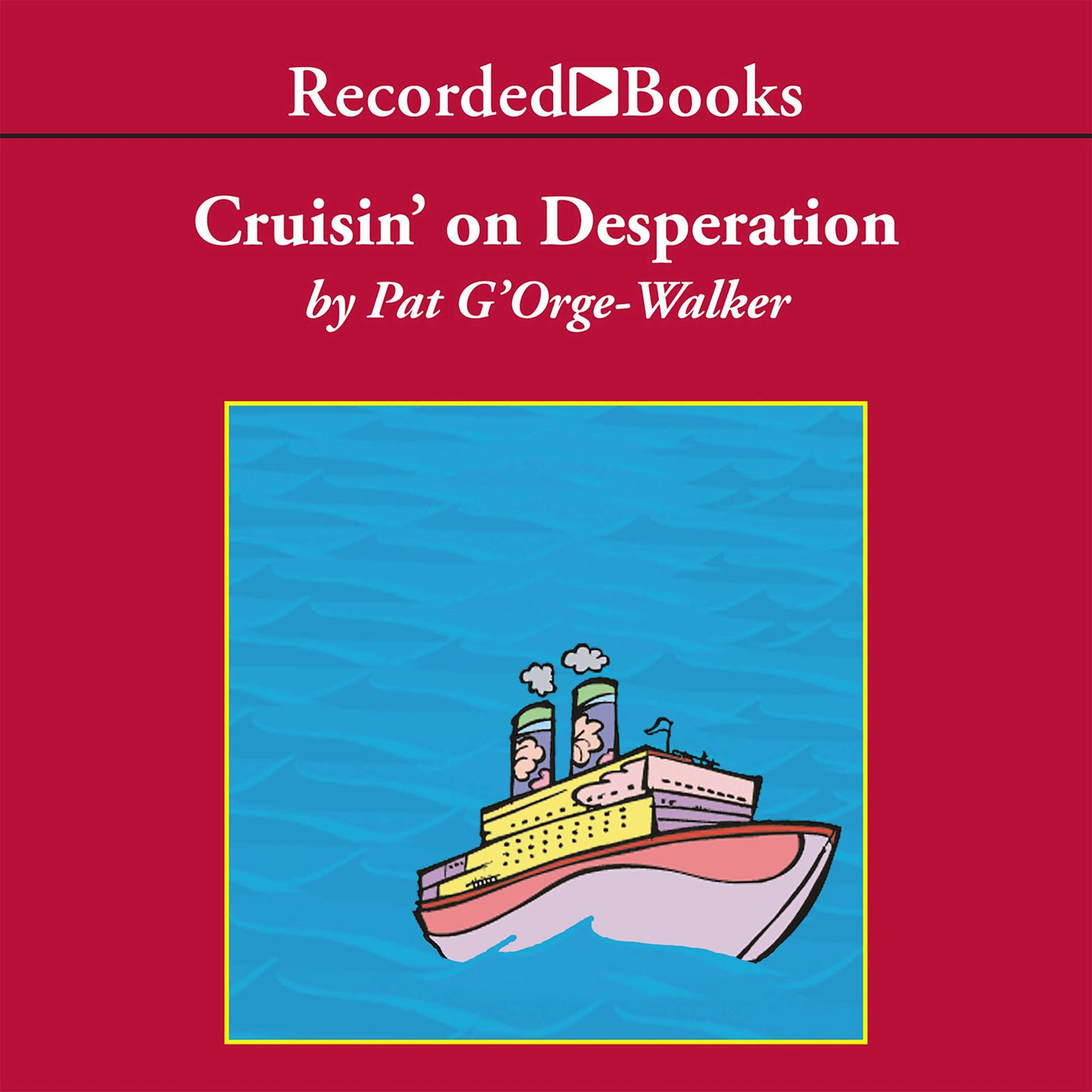 Printable Cruisin' on Desperation Audiobook Cover Art