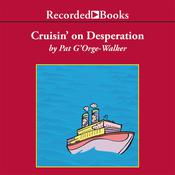 Cruisin' on Desperation Audiobook, by Pat G'Orge-Walker
