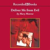 Deliver Me from Evil, by Mary Monroe