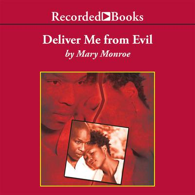 Deliver Me from Evil Audiobook, by Mary Monroe
