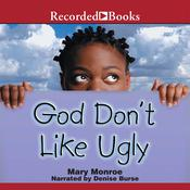 God Don't Like Ugly Audiobook, by Mary Monroe