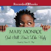 God Still Dont Like Ugly Audiobook, by Mary Monroe