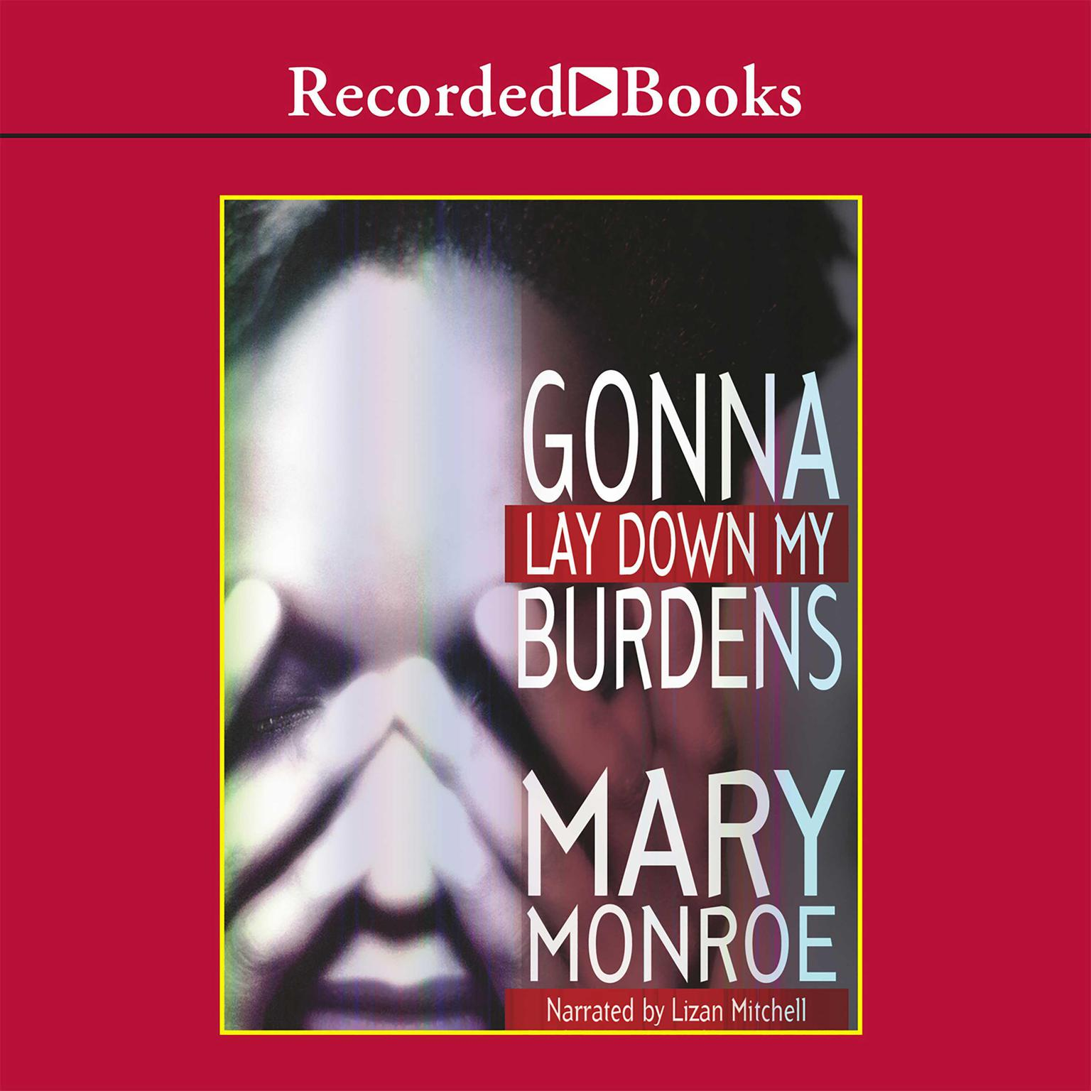 Printable Gonna Lay Down My Burdens Audiobook Cover Art