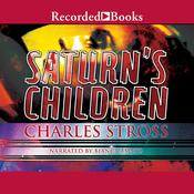 Saturn's Children Audiobook, by Charles Stross