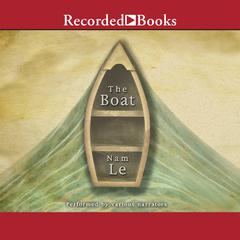 The Boat Audiobook, by Nam Le