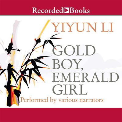 Gold Boy, Emerald Girl Audiobook, by Yiyun Li