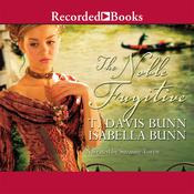 The Noble Fugitive Audiobook, by T. Davis Bunn