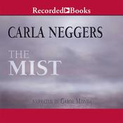 The Mist Audiobook, by Carla Neggers