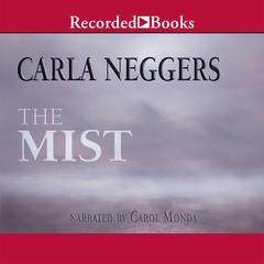 The Mist Audiobook, by Carla Neggers