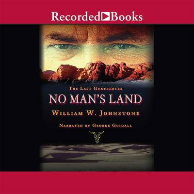 No Mans Land Audiobook, by William W. Johnstone