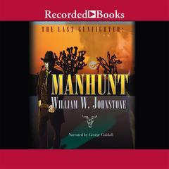 Manhunt Audiobook, by William W. Johnstone