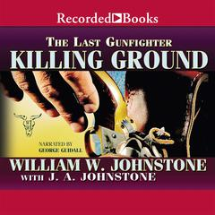 Killing Ground Audiobook, by J. A. Johnstone, William W. Johnstone