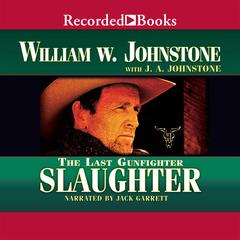 Slaughter Audiobook, by J. A. Johnstone, William W. Johnstone