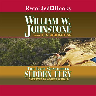 Sudden Fury Audiobook, by J. A. Johnstone