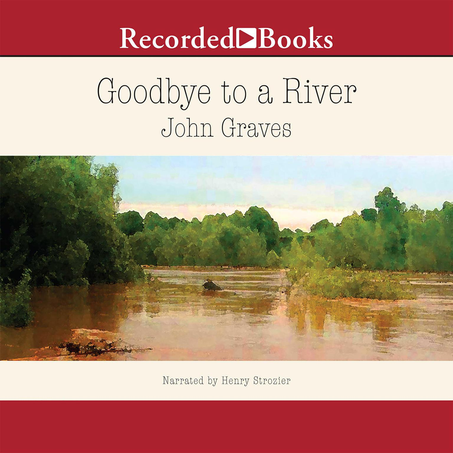 Printable Goodbye to a River Audiobook Cover Art