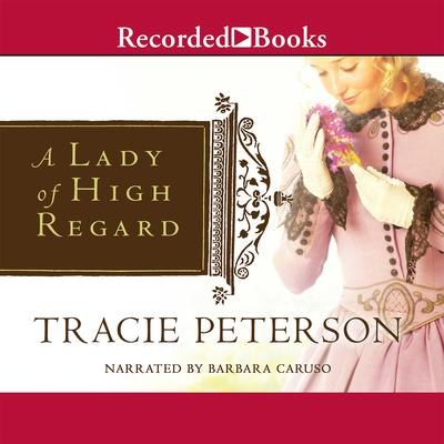 A Lady of High Regard Audiobook, by