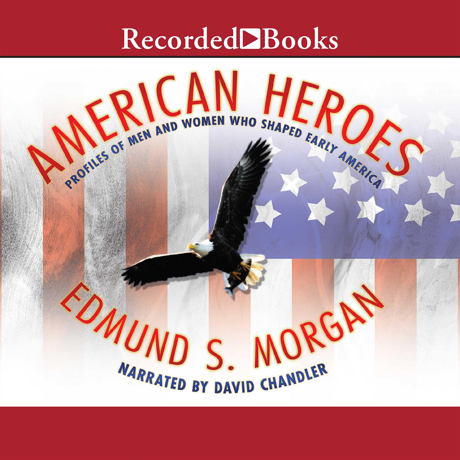 Printable American Heroes: Profiles of Men and Women Who Shaped Early America Audiobook Cover Art