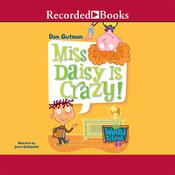 Miss Daisy Is Crazy Audiobook, by Dan Gutman