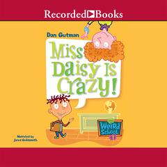 Miss Daisy is Crazy! Audiobook, by Dan Gutman