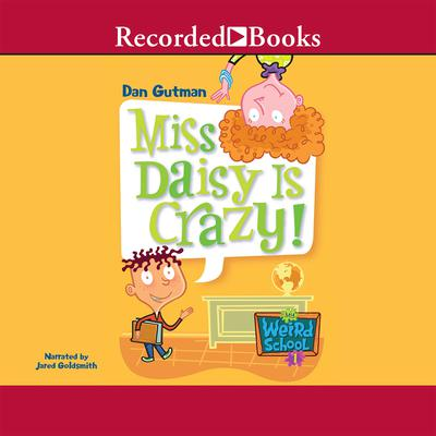 Miss Daisy is Crazy! Audiobook, by