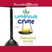 The Lemonade Crime, by Jacqueline Davies