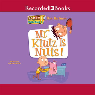 Mr. Klutz Is Nuts! Audiobook, by