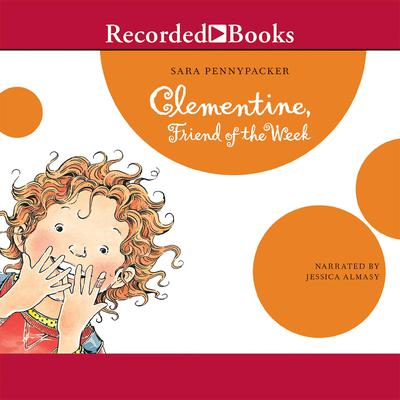 Clementine: Friend of the Week Audiobook, by Sara Pennypacker