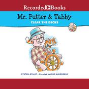 Mr. Putter and Tabby Clear the Decks, by Cynthia Rylant