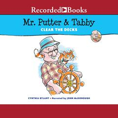 Mr. Putter & Tabby Clear the Decks Audiobook, by Cynthia Rylant