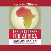 The Challenge For Africa, by Wangari Maathai