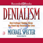Denialism, by Michael Specter