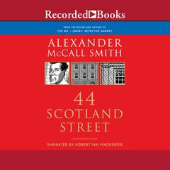 44 Scotland Street Audiobook, by Alexander McCall Smith