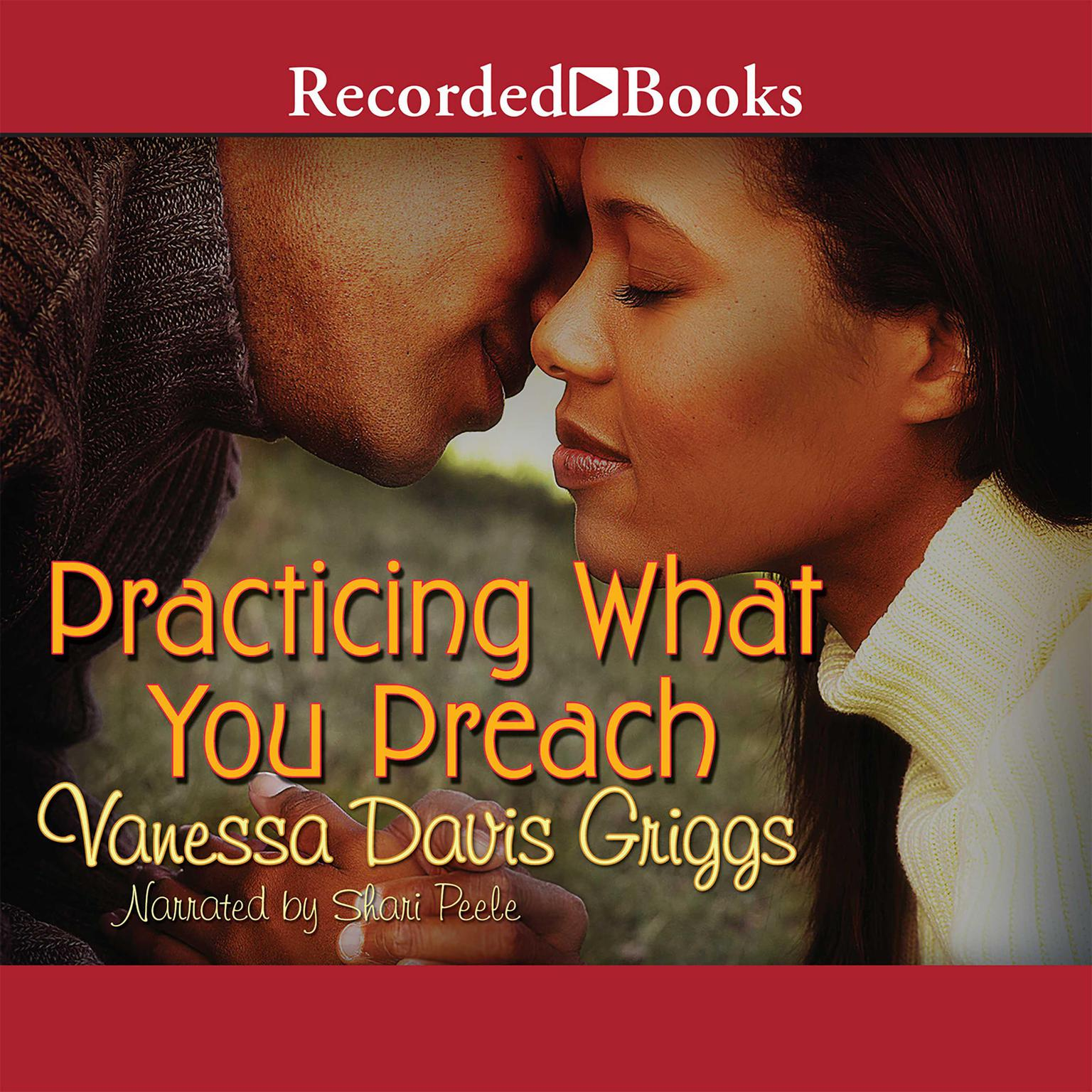 Printable Practicing What You Preach Audiobook Cover Art