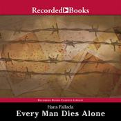 Every Man Dies Alone Audiobook, by Hans Fallada
