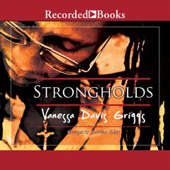 Strongholds Audiobook, by Vanessa Davis Griggs