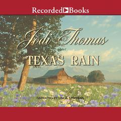 Texas Rain Audiobook, by Jodi Thomas