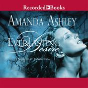 Everlasting Desire Audiobook, by Amanda Ashley