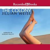 The Colony Audiobook, by Jillian Weise