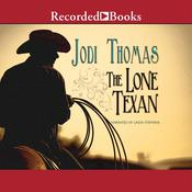 The Lone Texan Audiobook, by Jodi Thomas