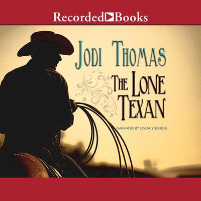 The Lone Texan Audiobook, by Jodi Thomas