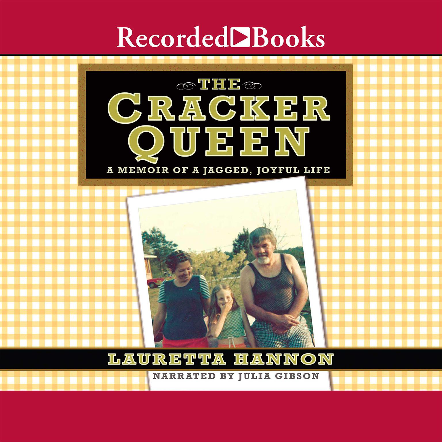 Printable The Cracker Queen: A Memoir of a Jagged, Joyful Life Audiobook Cover Art