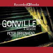 Gonville: A Memoir Audiobook, by Peter Birkenhead
