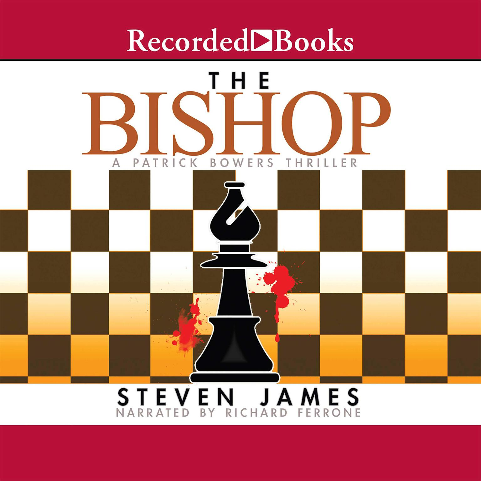Printable The Bishop: A Patrick Bowers Thriller Audiobook Cover Art