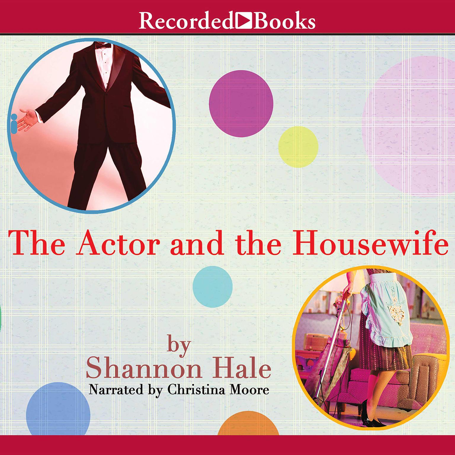 Printable The Actor and the Housewife Audiobook Cover Art